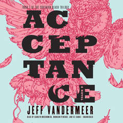 Acceptance Audiobook, by Jeff VanderMeer