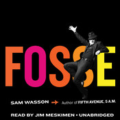 Fosse Audiobook, by Sam Wasson