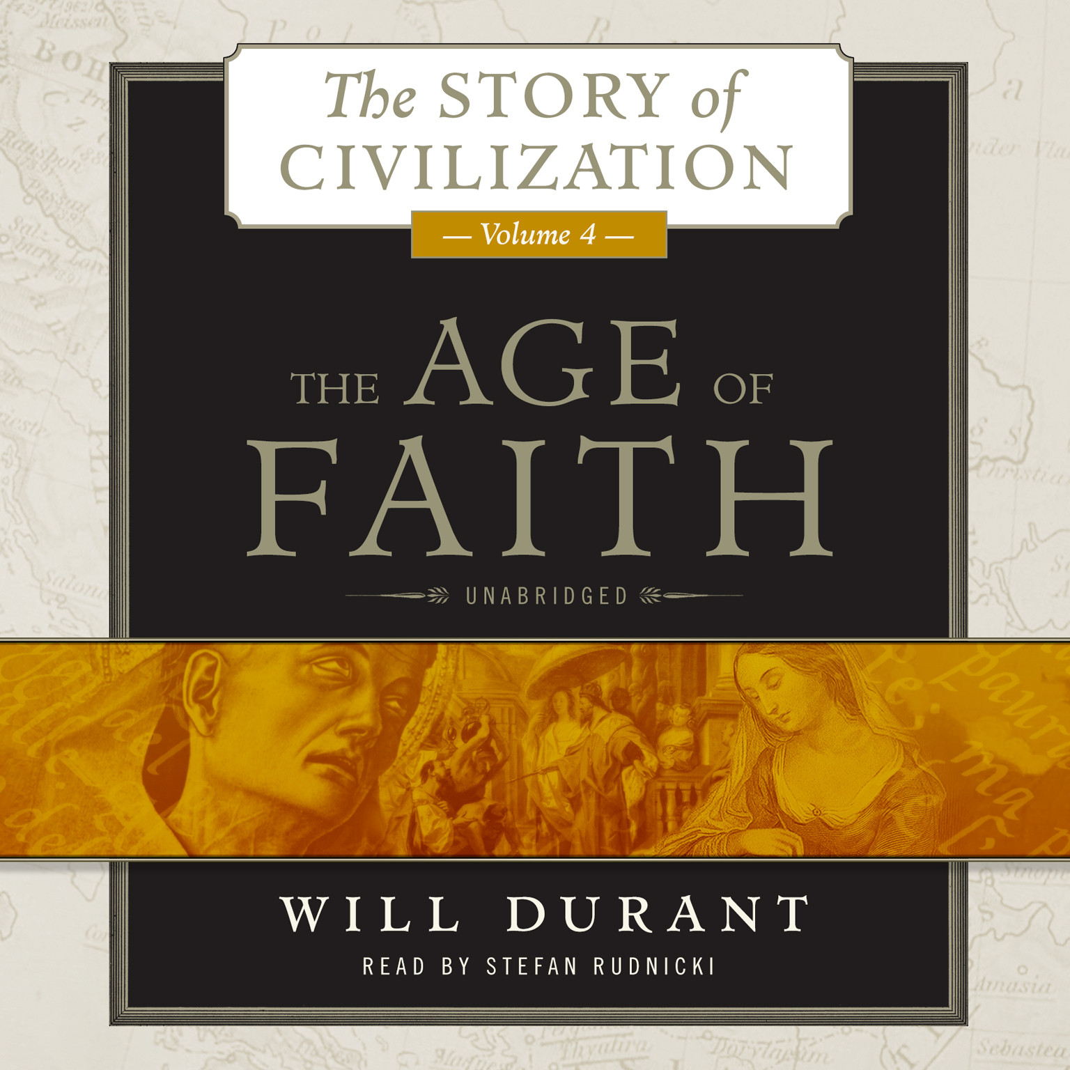 Printable The Age of Faith: A History of Medieval Civilization (Christian, Islamic, and Judaic) from Constantine to Dante, AD 325–1300 Audiobook Cover Art