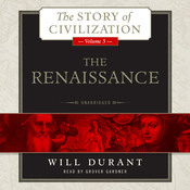 The Renaissance: A History of Civilization in Italy from 1304–1576 AD, by Will Durant