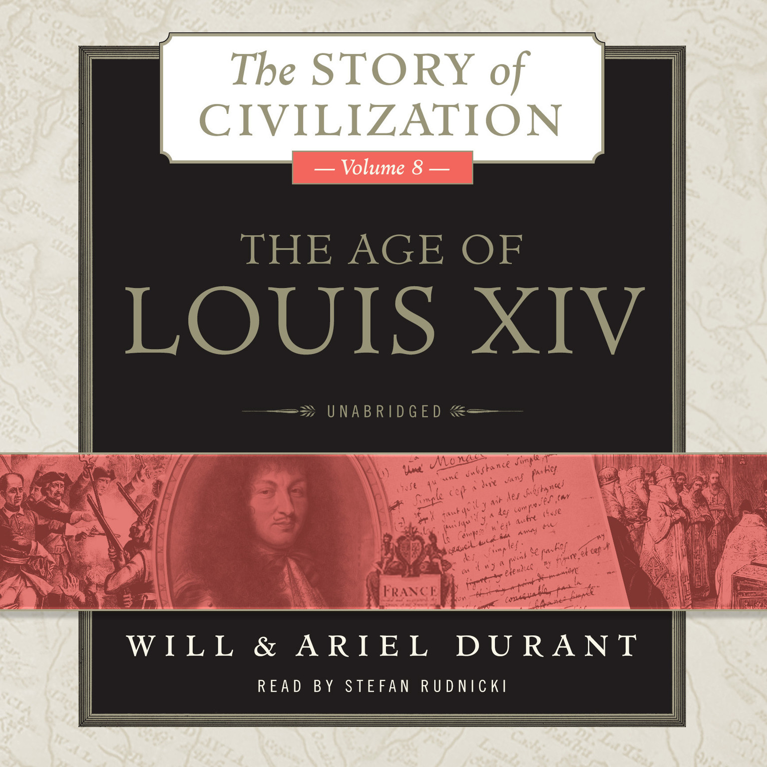 Printable The Age of Louis XIV: A History of European Civilization in the Period of Pascal, Molière, Cromwell, Milton, Peter the Great, Newton, and Spinoza, 1648–1715 Audiobook Cover Art