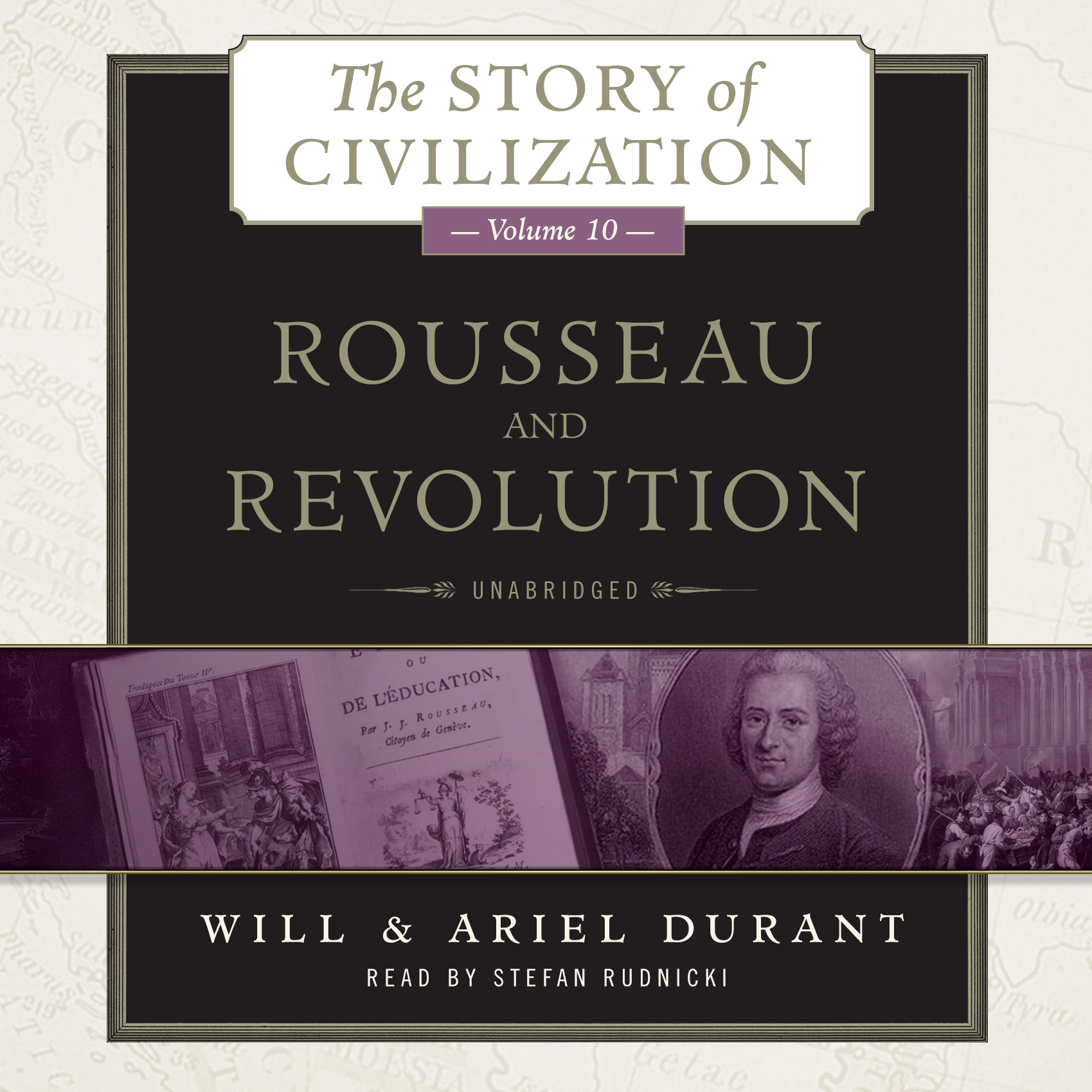 Printable Rousseau and Revolution: A History of Civilization in France, England, and Germany from 1756, and in the Remainder of Europe from 1715 to 1789 Audiobook Cover Art