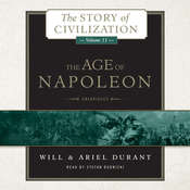The Age of Napoleon: A History of European Civilization from 1789 to 1815 Audiobook, by Ariel Durant, Will Durant