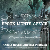 The Spook Lights Affair: A Carpenter and Quincannon Mystery Audiobook, by Marcia Muller, Bill Pronzini