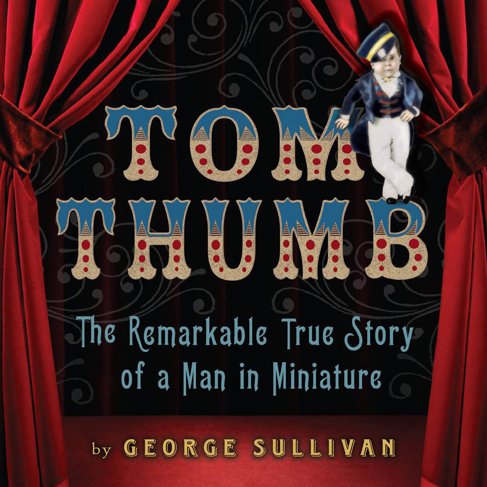 Printable Tom Thumb: The Remarkable True Story of a Man in Miniature Audiobook Cover Art