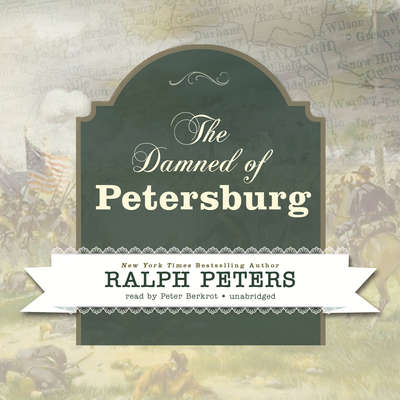 The Damned of Petersburg Audiobook, by Ralph Peters