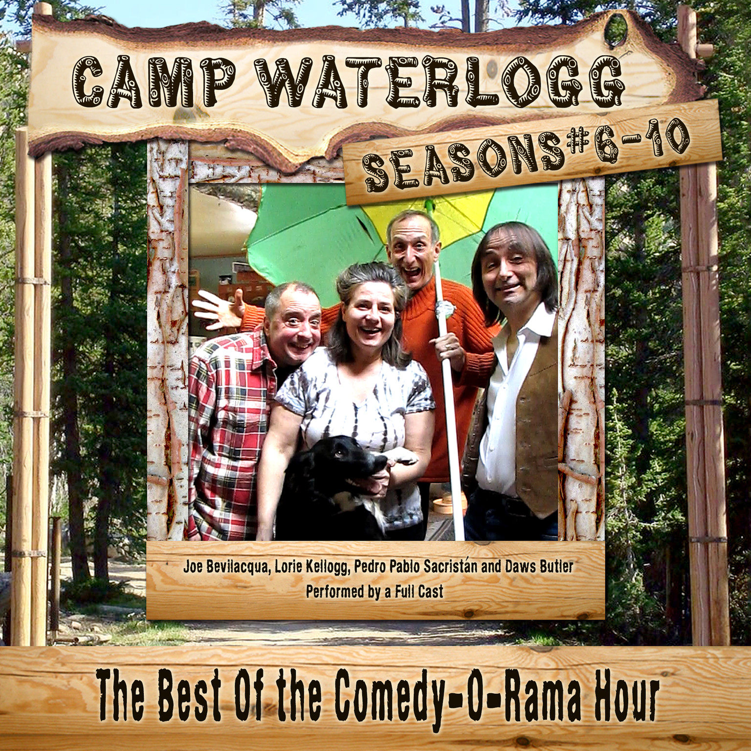 Printable Camp Waterlogg Chronicles, Seasons 6–10: The Best of the Comedy-O-Rama Hour Audiobook Cover Art