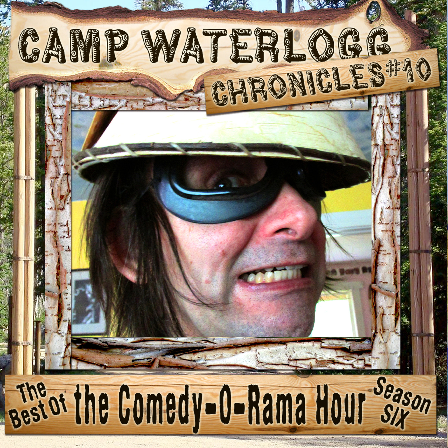 Printable The Camp Waterlogg Chronicles 10: The Best of the Comedy-O-Rama Hour, Season 6 Audiobook Cover Art