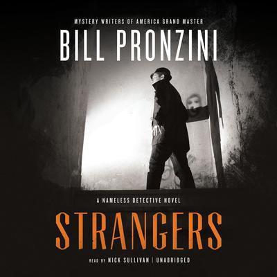 Strangers: A Nameless Detective Novel Audiobook, by Bill Pronzini