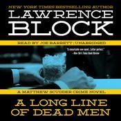 A Long Line of Dead Men: A Matthew Scudder Novel, by Lawrence Bloc
