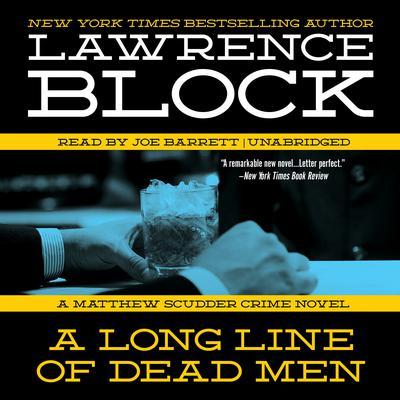 A Long Line of Dead Men: A Matthew Scudder Novel Audiobook, by