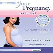 Your Pregnancy Week by Week, First Trimester Audiobook, by