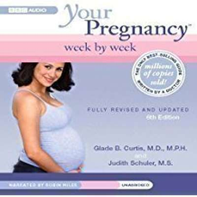 Your Pregnancy Week by Week, Third Trimester Audiobook, by Glade B. Curtis