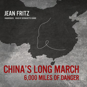 China's Long March: 6,000 Miles of Danger, by Jean Fritz