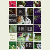 The Answer to the Riddle Is Me: A Memoir of Amnesia, by David Stuart MacLean