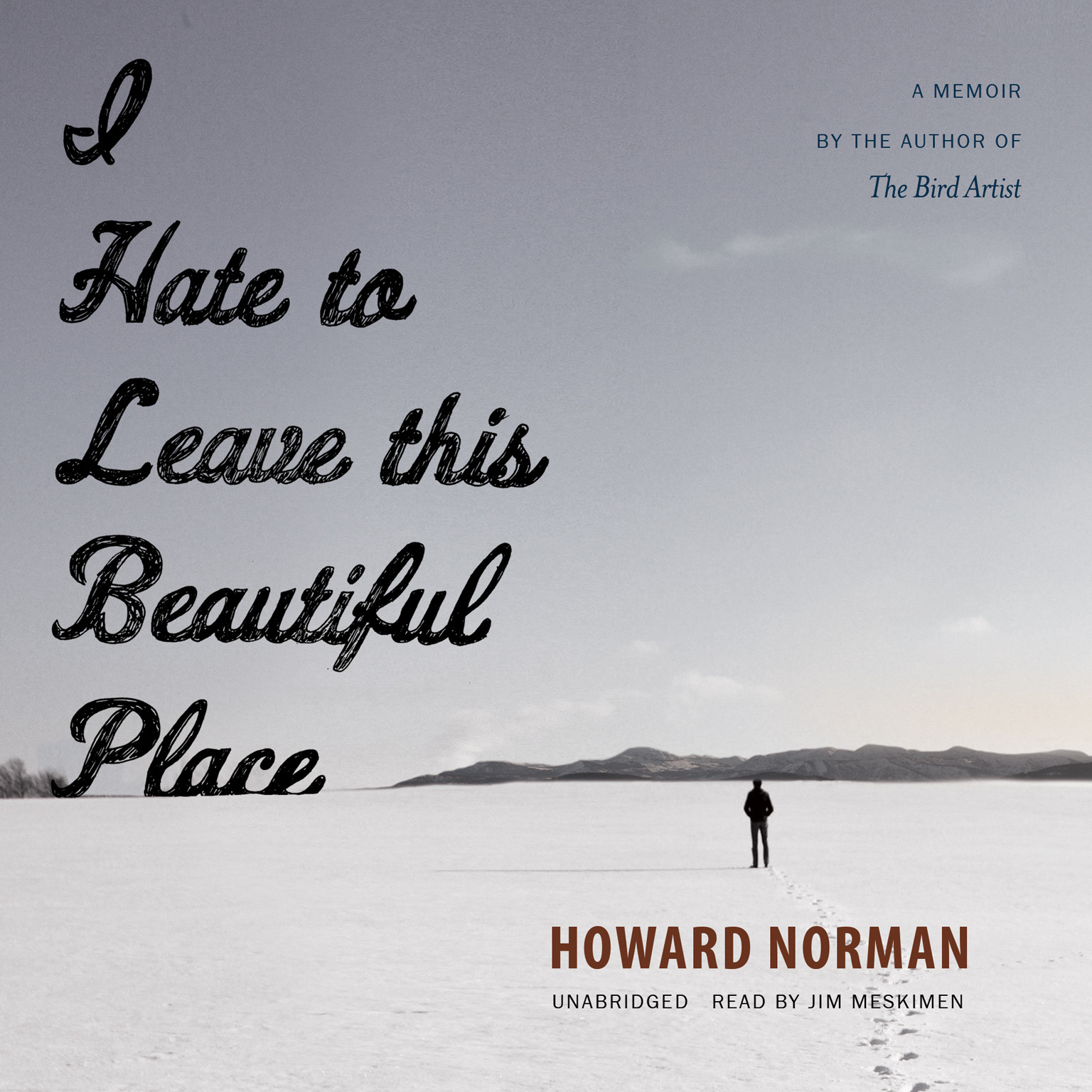 Printable I Hate to Leave This Beautiful Place Audiobook Cover Art