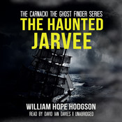 The Haunted Jarvee Audiobook, by William Hope Hodgson