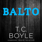 Balto Audiobook, by T. C. Boyle
