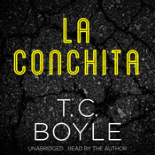La Conchita Audiobook, by T. C. Boyle