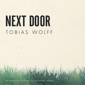 Next Door Audiobook, by Tobias Wolff