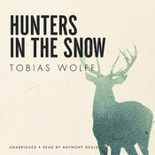 Hunters in the Snow, by Tobias Wolf