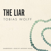 The Liar Audiobook, by Tobias Wolff