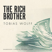 The Rich Brother Audiobook, by Tobias Wolff