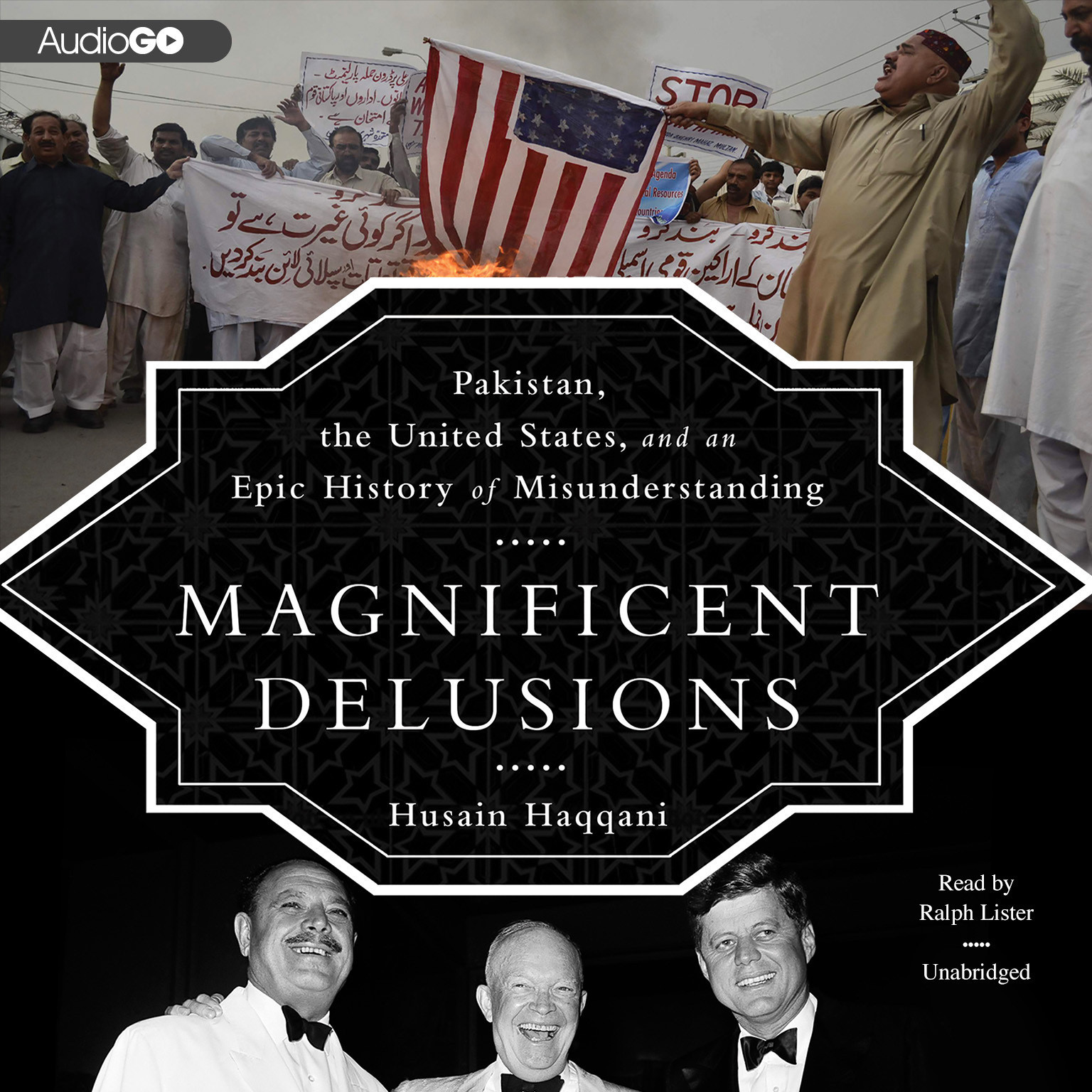 Printable Magnificent Delusions: Pakistan, the United States, and an Epic History of Misunderstanding Audiobook Cover Art