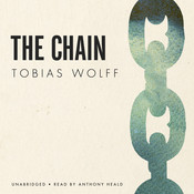 The Chain Audiobook, by Tobias Wolff