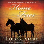 Home Fires Audiobook, by Lois Greiman