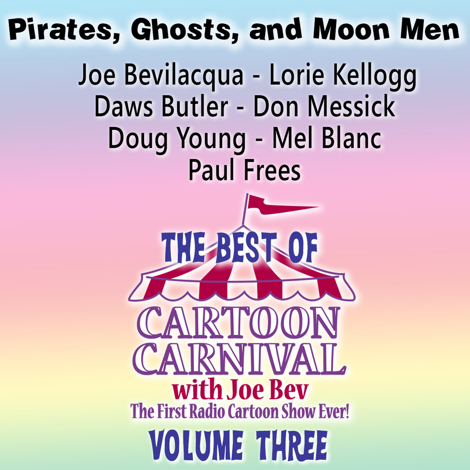 Printable The Best of Cartoon Carnival, Vol. 3: Pirates, Ghosts, and Moon Men Audiobook Cover Art