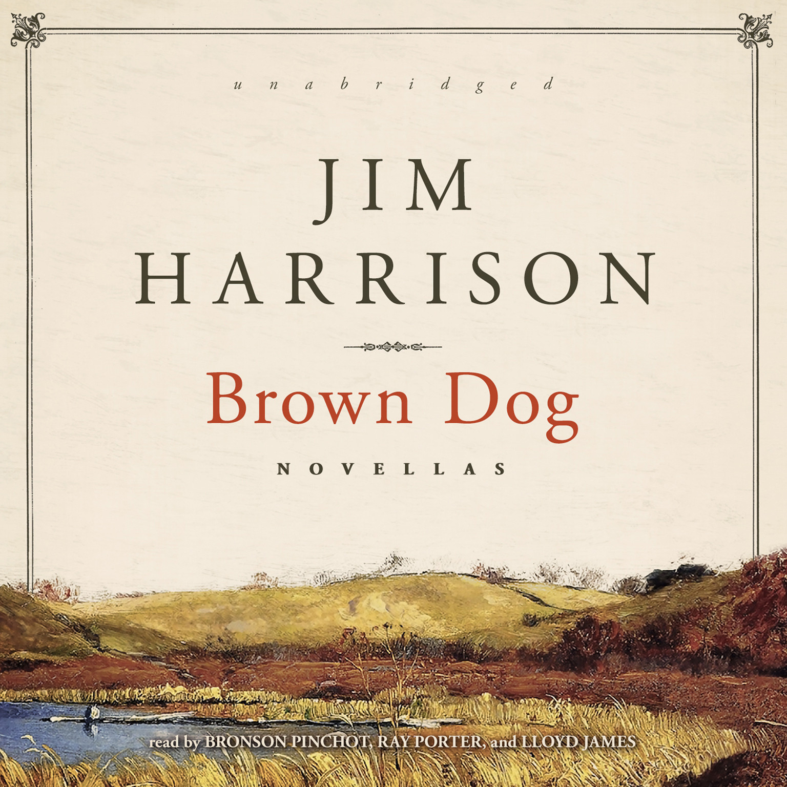 Printable Brown Dog: Novellas Audiobook Cover Art