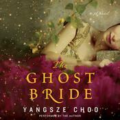 The Ghost Bride Audiobook, by Yangsze Choo
