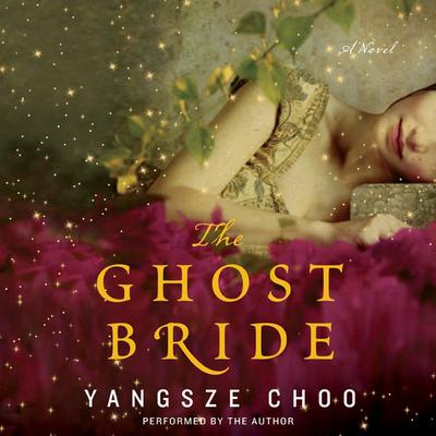 The Ghost Bride Audiobook, by Yangsze Choo