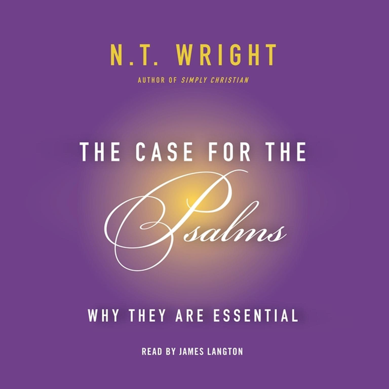 Printable The Case for the Psalms: Why They Are Essential Audiobook Cover Art