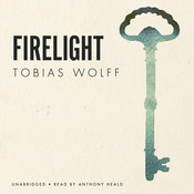 Firelight Audiobook, by Tobias Wolff