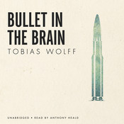 Bullet in the Brain Audiobook, by Tobias Wolff