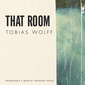 That Room Audiobook, by Tobias Wolff