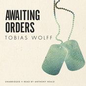 Awaiting Orders Audiobook, by Tobias Wolff