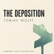 The Deposition Audiobook, by Tobias Wolff