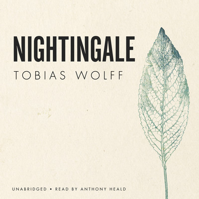 Nightingale Audiobook, by Tobias Wolff
