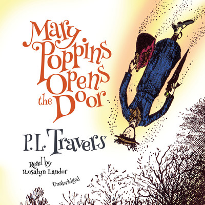 Mary Poppins Opens the Door Audiobook, by P. L. Travers