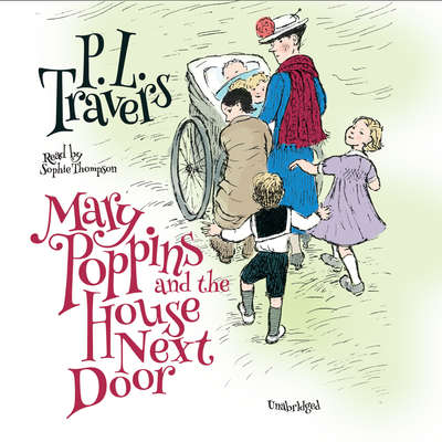Mary Poppins and the House Next Door Audiobook, by P. L. Travers