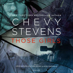 Those Girls Audiobook, by Chevy Stevens