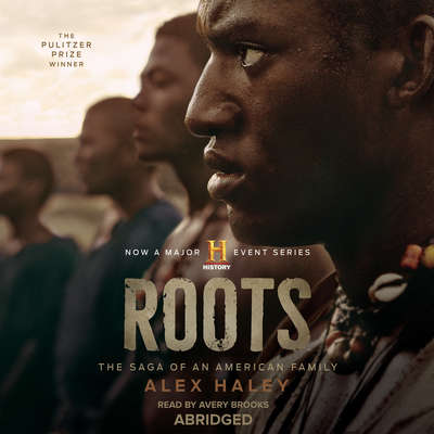 Roots: The Saga of an American Family Audiobook, by Alex Haley