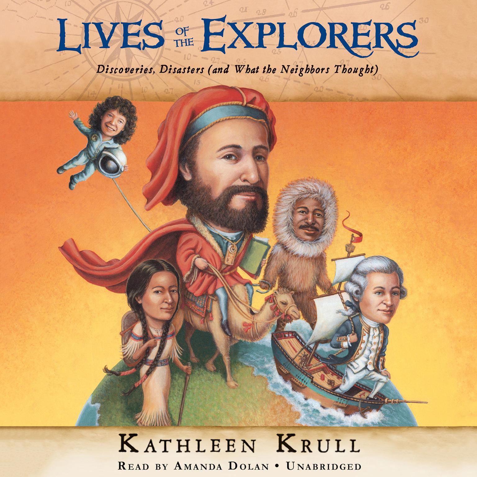Printable Lives of the Explorers: Discoveries, Disasters (and What the Neighbors Thought) Audiobook Cover Art