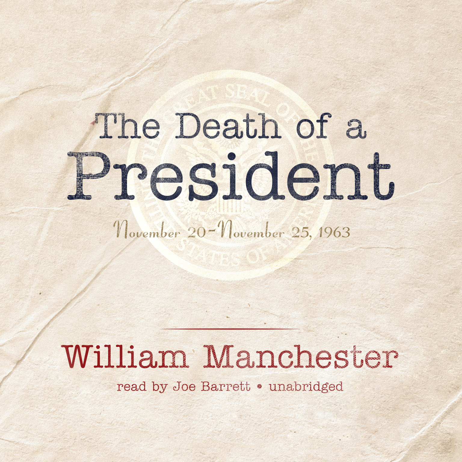 Printable The Death of a President: November 20–November 25, 1963 Audiobook Cover Art