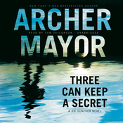Three Can Keep a Secret: A Joe Gunther Novel, by Archer Mayor