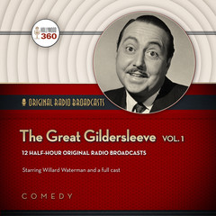 The Great Gildersleeve, Vol. 1 Audiobook, by Author Info Added Soon