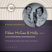 Fibber McGee & Molly, Vol. 1 Audiobook, by Hollywood 360